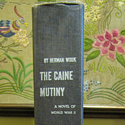 The Caine Mutiny, A Novel Of World War II, by Herman Wouk, 1952‏