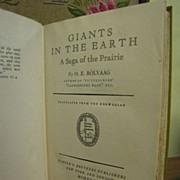 "1927, ""Giants In The Earth"" A Saga of the Prairie, by O.E. Rolvaag, translated ..."