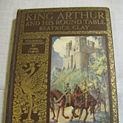 SALE PENDING 1923 King Arthur And His Round Table Beatrice Clay,Ills. Dora Curtis