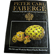 Peter Carl Faberge: Goldsmith and Jeweller to the Russian Imperial Court (1971)