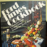 1967, Ford Times Cook Book Traveler's Guide 1st Ed.
