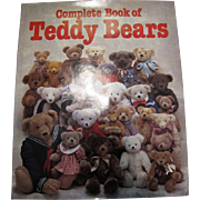 Complete Book of Teddy Bears by Joan Greene & Ted Menten