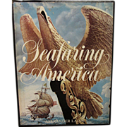 SALE Seafaring America by Alexander Laing, History of American Ships