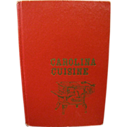 Carolina Cuisine (copyright 1969) hardback cook book by The Junior Assembly of Anderson SC