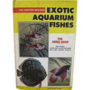 SALE Exotic Aquarium Fishes by William T. Innes, 1966 19th Edition
