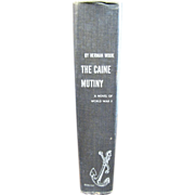 The Caine Mutiny by Herman Wouk, A Novel of WWII