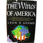 The Wines of America by Leon David Adams, 1973 1st edition
