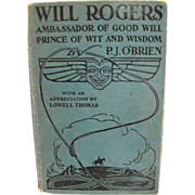 1935 Will Rogers Ambassador of Good Will by P.J. O'Brien Rare Cover 1st ...