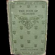 1893 The Book of Elegies edited by James Baldwin, Very Rare