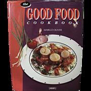 The Good Food Cookbook by Margo Oliver HCwDJ Illustrated.