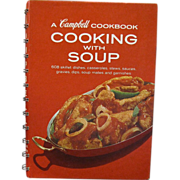 A Campbell Cookbook Cooking with Soup, Copyright 1950's, Thirteenth Printing Revised March, ..