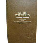 "SALE National Geographic Society ""INTO THE WILDERNESS"" Leather Bound - The 50th Book"