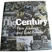 The Century by Peter Jennings and Todd Brewster