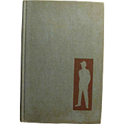 The Man in the Gray Flannel Suit by Sloan Wilson 1955 Hard Cover