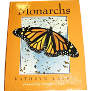 SOLD Monarchs (Butterflies) by Kathryn Lasky, Photographs by Christopher Knight, Hardback, 1st