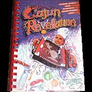 Cajun Revelation Acadiana's Award-Winning Chefs Cookbook