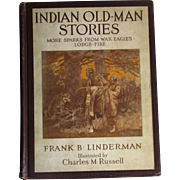 1920, Indian Old-man Stories - More sparks from War Eagle's lodge-fire by Frank ...