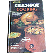 Rival Crock pot Cooking by Marilyn Neill 300+ recipes HC 1975
