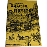 Albert E. Brumley's Songs of the Pioneers Book No. 2, A Collection of Songs ...