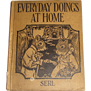 Everyday Doings At Home - Emma Serl - 1926 HC, Rare 1st Edition, Illustrated