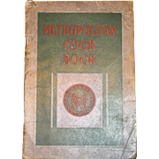 Metropolitan Cook Book by the Metropolitan Life Ins Co. 1918, !st Edition, Policy Holders ...