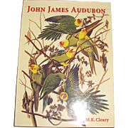 John James Audubon by M. K. Cleary HCDJ 1st Edition