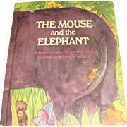 The Mouse and the Elephant by Barbara K. Walker & Naki Tezel Emily,1969, 1st Edition, HC