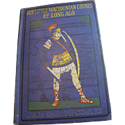 SALE 1915 Our Little Macedonian Cousin of Long Ago by Julia Darrow Cowles