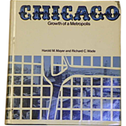 REDUCED $ALE: Book: CHICAGO, Growth of a Metropolis - 1969 - Univ of Chicago