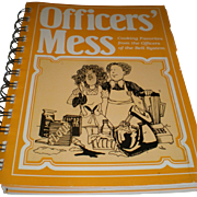 SALE Cookbook, OFFICERS' MESS, Favorites From The Officers Of The Bell System Telephone Pionee