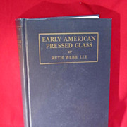 SALE Book of  Early American Pressed Glass by Ruth Webb Lee