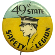 SOLD 30's Button, 49th State Safety Legion Pin Back, St. Louis