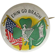 Erin Go Bragh Button, Celluloid Pinback
