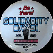 Vintage Button, Solidarity Day '91, Washington D.C.