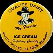 Hopalong Cassidy Button, 1950 St. Louis Dairy