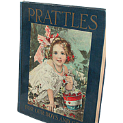 Prattles Children's Book for Boys and Girls  Copyright 1912 First Edition Color Plates & Black