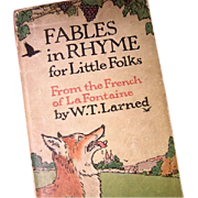 Fables in Rhyme for Little Folks From the French of La Fontaine