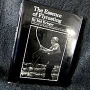 The Essence of Flycasting *Classic Fly Fishing Book*