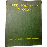 SOLD BOOK: 1934 Bird Portraits in Color  by Thomas Sadler Roberts  **University Of Minnesota P