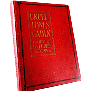 Uncle Tom's Cabin  By Harriet Beecher Stowe early 1900's printing