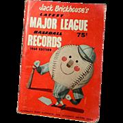 1960 Edition Jack Brickhouse's Latest Major League Records