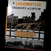 A Locomotive Engineer's Album Rail Road Book by George Abdill