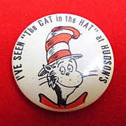 "I've Seen ""The Cat in the Hat"" At Hudson's Pinback Button 1960's"