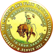 The Mountain and Plain Festival Association Denver Oct. 7-8 1902 Souvenir Celluloid Pinback ..