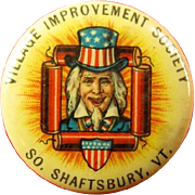 4th Of July Uncle Sam Village Improvement Society So. Shaftsbury, VT Celluloid Pinback Button