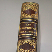 """Antique French Book """"Les Ferventes Communions""""  1897  Leather Bound/Gold"""