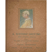 Rare 1900's Frank Damrosch A  Birthday Greeting and Other Songs Free P&I US ...