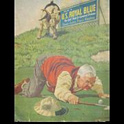 Awesome J F Kernan U S ROYAL BLUE Vintage Golf Ball Advertising picture Free P ...