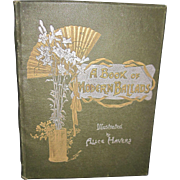1800's A book of Modern Ballads ilus Alice Havers  Free P&I US Buyers