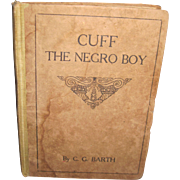Cluff the Negro Boy by C. G. Barth A story for Children Columbus,Ohio Free P&I US Buyers